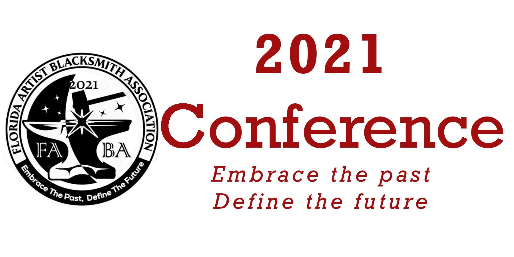 FABA 2021 conference logo, and text: 2021 Conference. Embrace the Past. Define the Future.